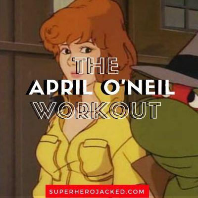 The April O'Neil Workout