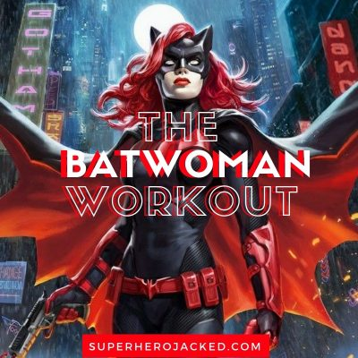 The Batwoman Workout Routine