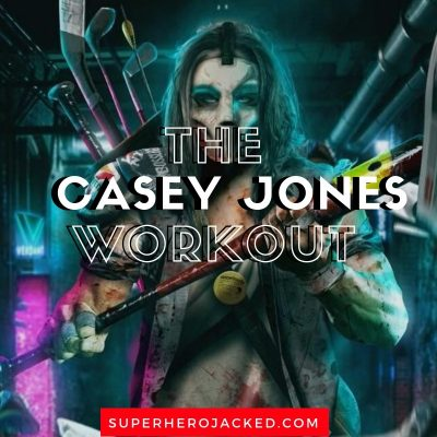 The Casey Jones Workout Routine