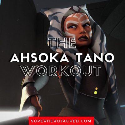 Ahsoka Tano Workout Routine