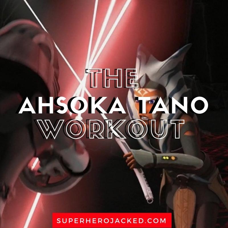 Ahsoka Tano Workout