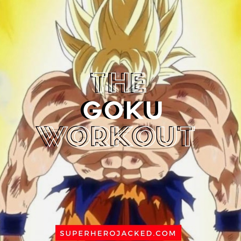 Goku Workout Routine: Train like Kakarot the Strongest