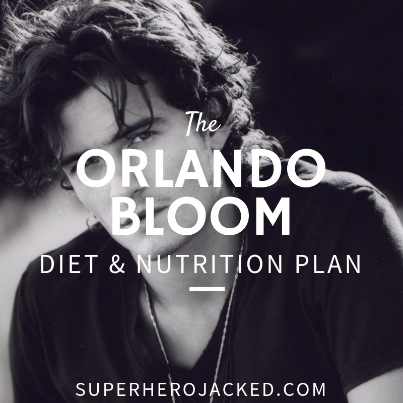 Orlando Bloom Workout Routine and Diet Plan: Train like
