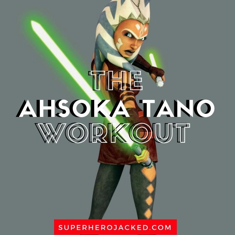 The Ahsoka Tano Workout Routine
