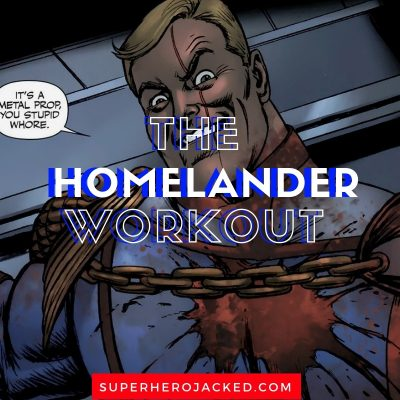 The Homelander Workout