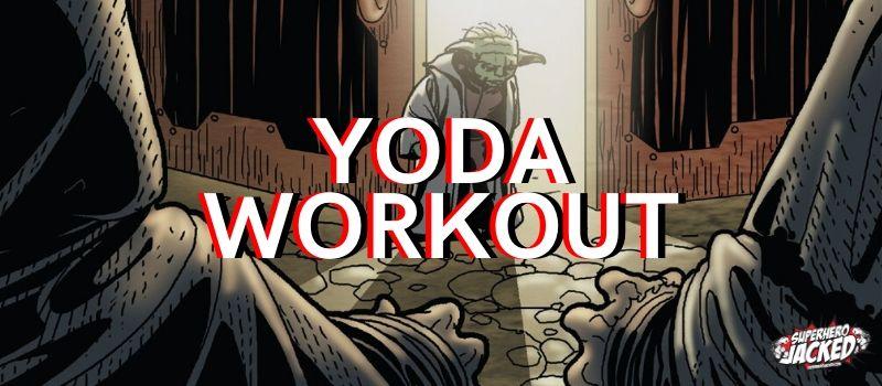 Yoda Workout Routine