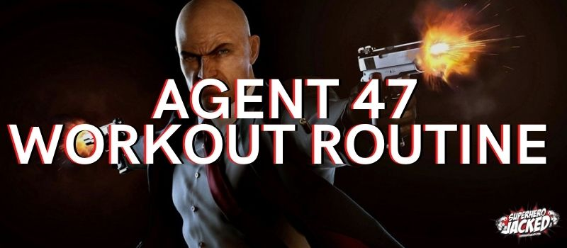 Agent 47 Workout Routine