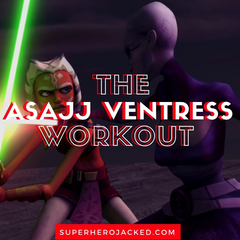 Asajj Ventress Workout