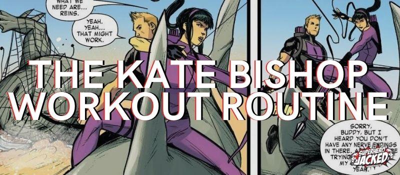 Kate Bishop Workout Routine