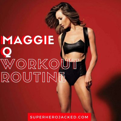 Maggie Q Workout Routine