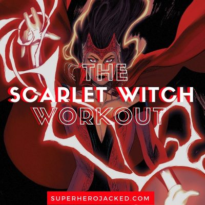Scarlet Witch Workout Routine