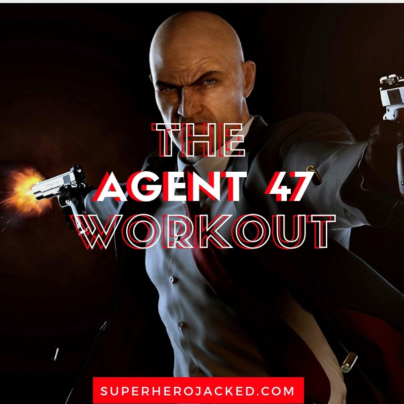 The Agent 47 Workout