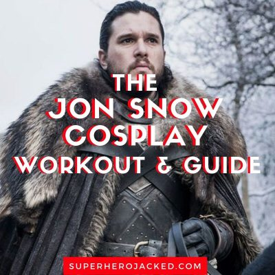 The Jon Snow Cosplay Workout and Guide