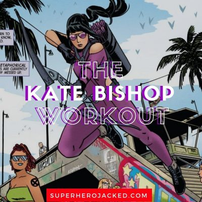 The Kate Bishop Workout Routine