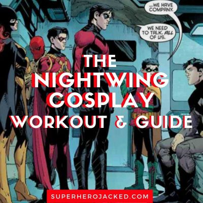 The Nightwing Cosplay Workout and Guide (1)