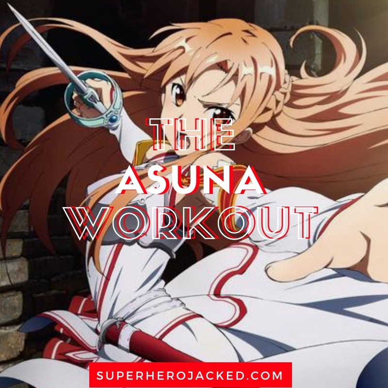 Asuna Workout Routine