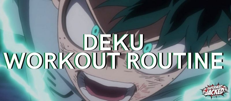 Deku Workout Routine