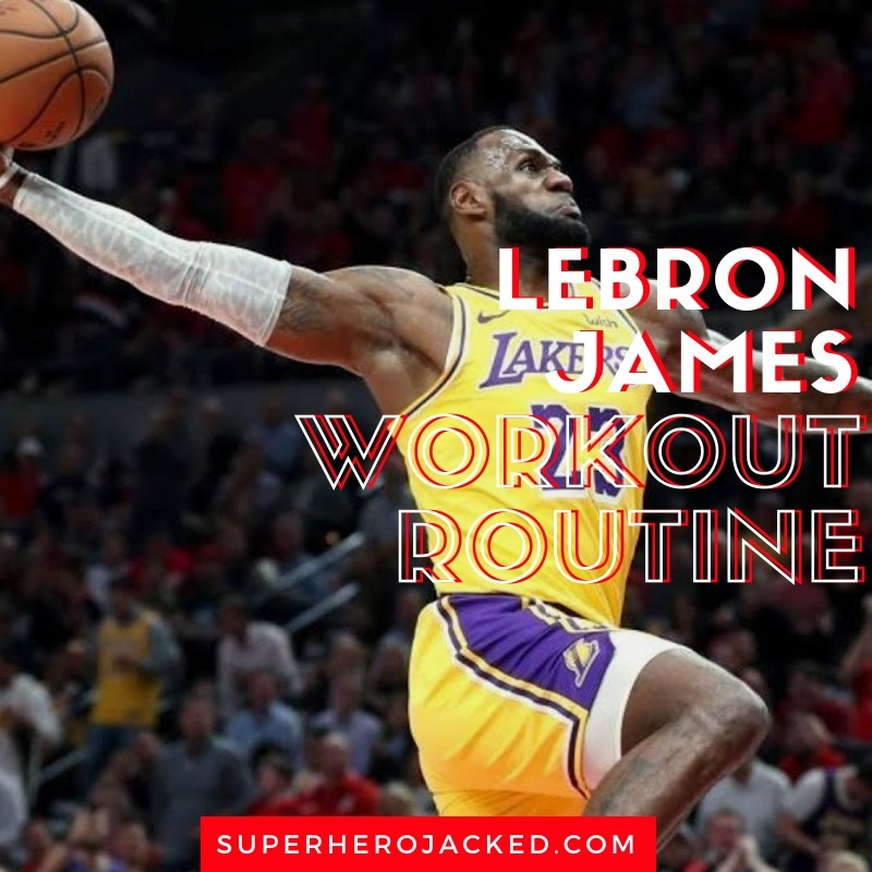 LeBron James Workout Routine