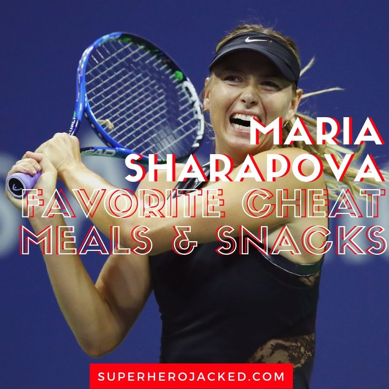 Maria Sharapova Favorite Cheat Meal