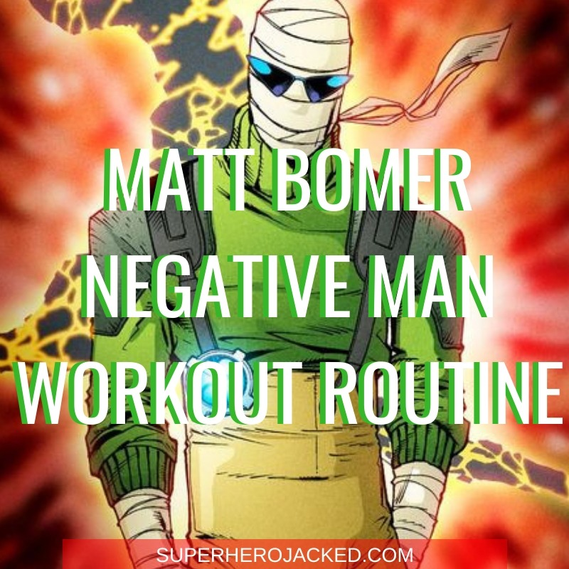 Matt Bomer Negative Man Workout