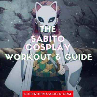 Sabito Cosplay Workout and Guide 1