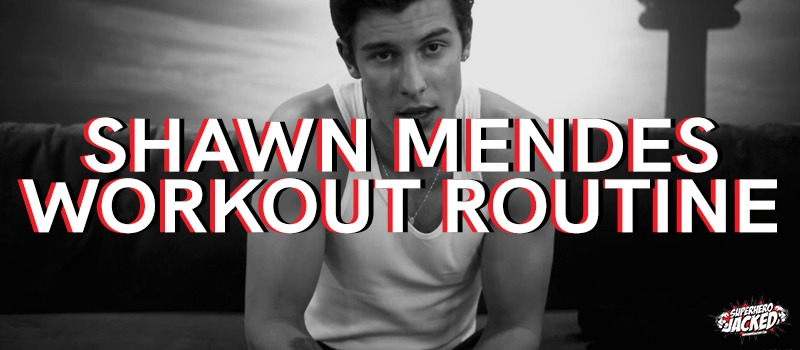 Shawn Mendes Workout Routine