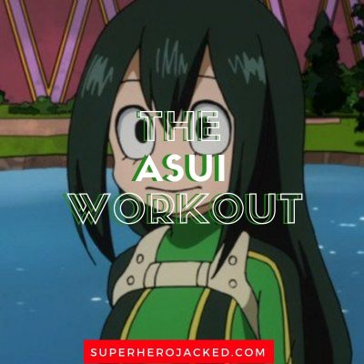 The Asui Workout