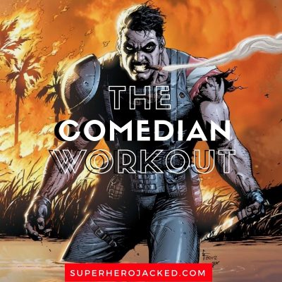 The Comedian Workout Routine