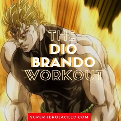 The Dio Brando Workout Routine