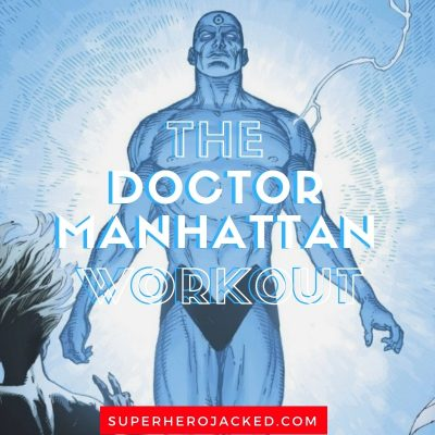 The Doctor Manhattan Workout