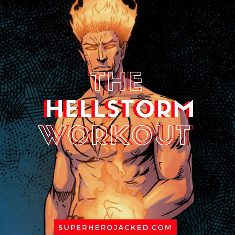 The Hellstorm Workout Routine