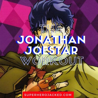 The Jonathan Joestar Workout