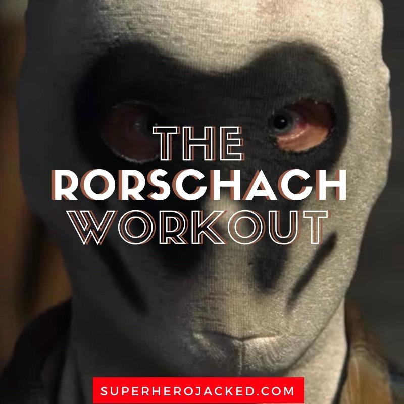 The Rorschach Workout (1)