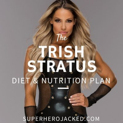 Trish Stratus Diet and Nutrition