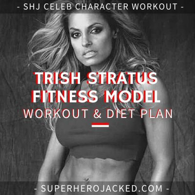 Trish Stratus Fitness Model Workout and Diet