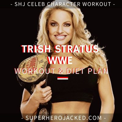 Trish Stratus WWE Workout and Diet