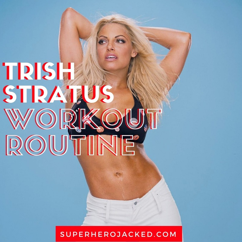 Trish Stratus Workout Routine