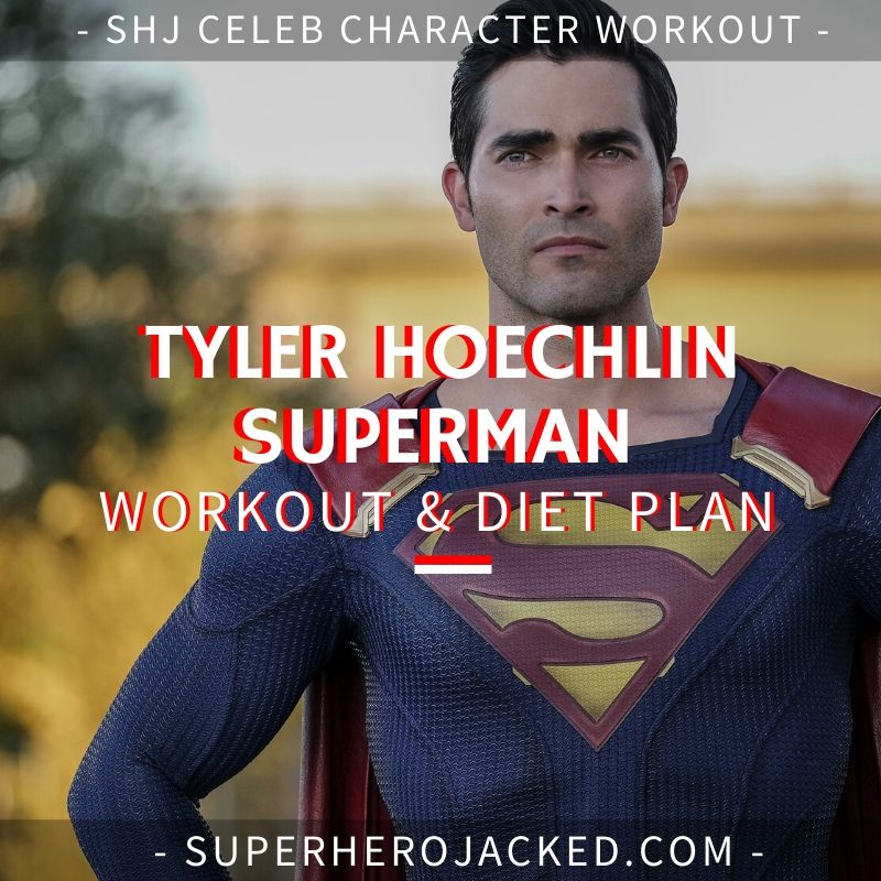 Tyler Hoechlin Superman Workout and Diet