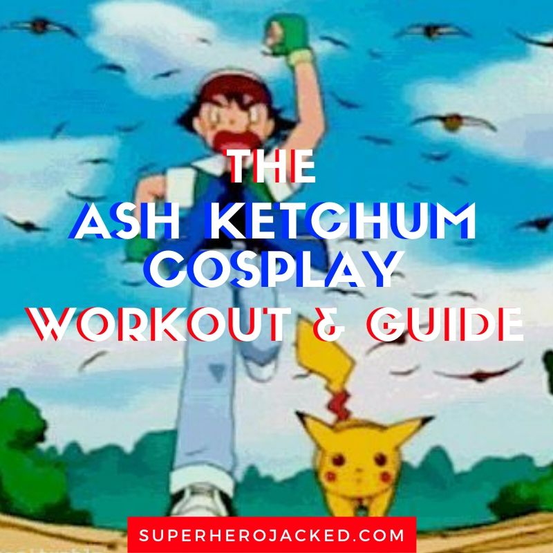 Ash Ketchum Cosplay Workout and Guide (2)