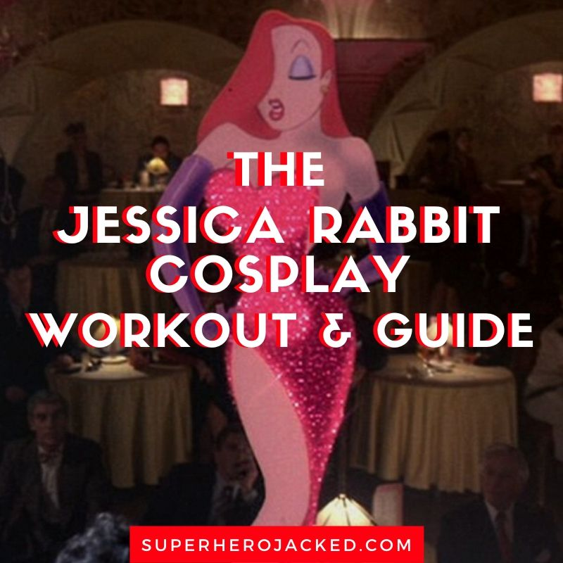 Jessica Rabbit Cosplay Workout and Guide