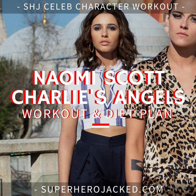 Naomi Scott Charlie's Angels Workout Routine and Diet Plan