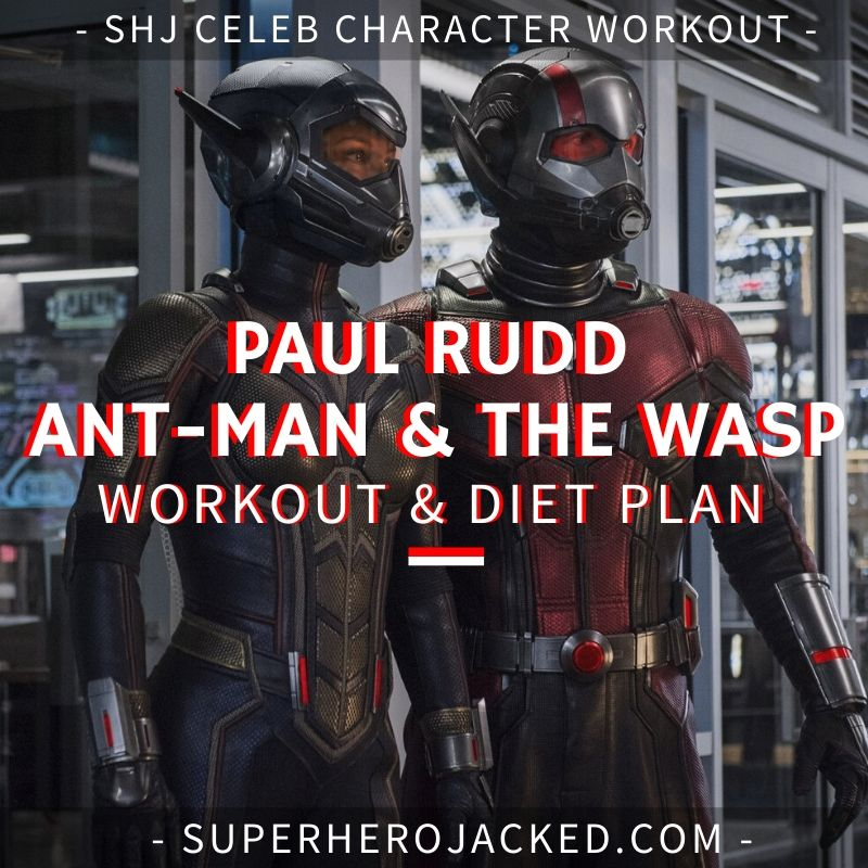 Paul Rudd Ant-Man & The Wasp Workout and Diet