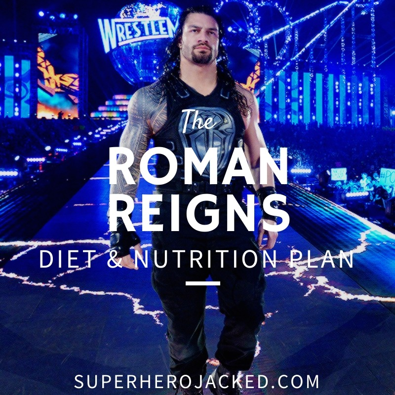 Roman Reigns Diet and Nutrition