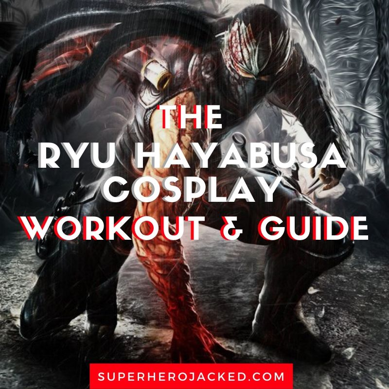 Ryu Hayabusa Cosplay Workout and Guide (1)