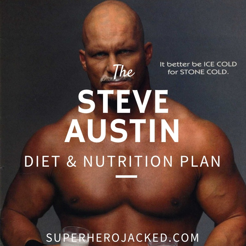 Steve Austin Diet and Nutrition