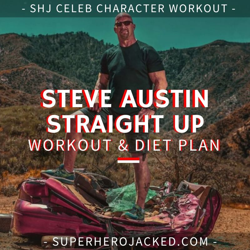Steve Austin Straight Up Workout and Diet