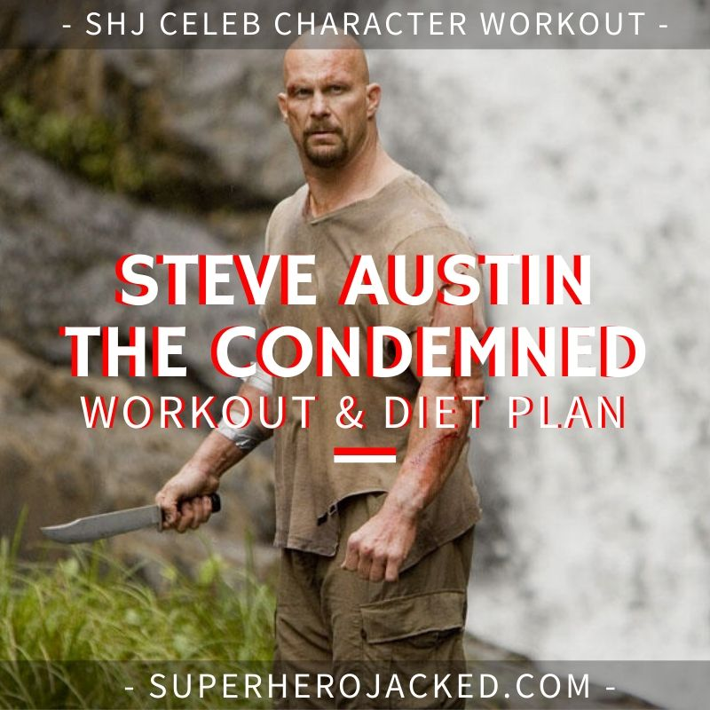Steve Austin The Condemned Workout and Diet