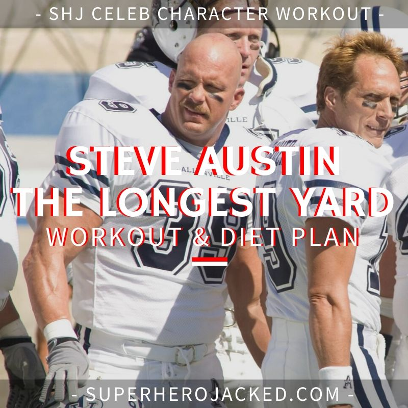 Steve Austin The Longest Yard Workout and Diet