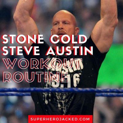 Stone Cold Steve Austin Workout Routine