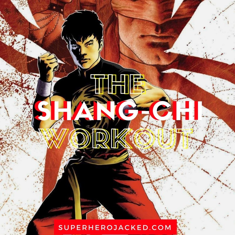 The Shang-Chi Workout